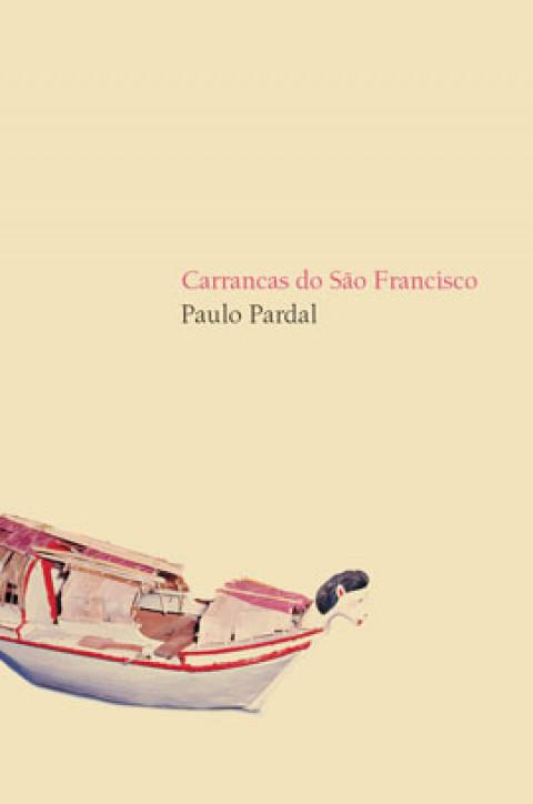 CARRANCAS DO RIO SÃO FRANCISCO - Paulo Pardal