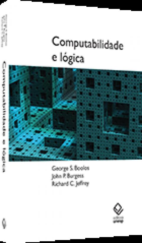 COMPUTABILIDADE E LÓGICA - Boolos, George S.; Burgess, John P. e Jeffrey, Richard C.
