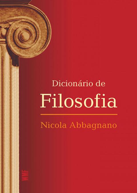 DICIONÁRIO DE FILOSOFIA - Nicola Abbagnano