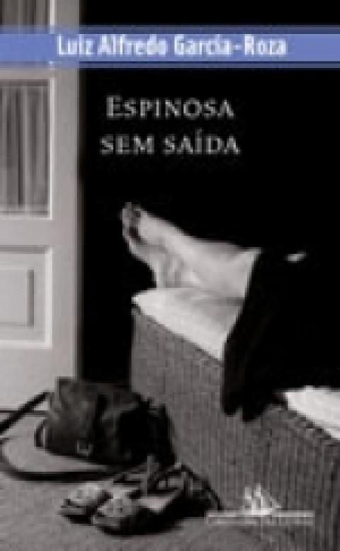 ESPINOSA SEM SAÍDA - Luiz Alfredo Garcia-Roza