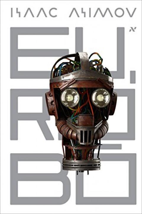 EU ROBÔ - Isaac Asimov