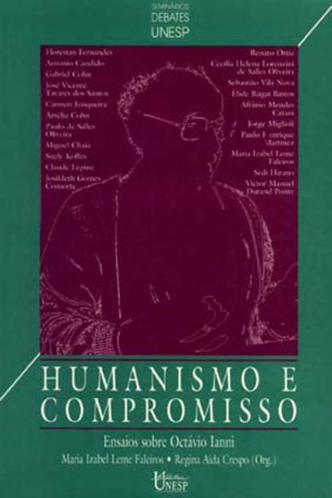 HUMANISMO E COMPROMISSO - Ensaios sobre Octavio Ianni - Faleiros, Maria Izabel L. e Crespo, Regina Aída (Organizador)