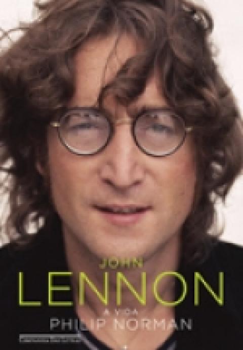 JOHN LENNON: A VIDA - Philip Norman