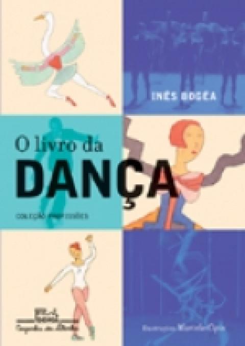O LIVRO DA DANÇA - Inês Bogéa