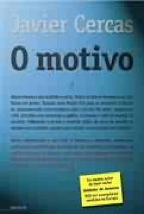 O MOTIVO - Javier Cercas