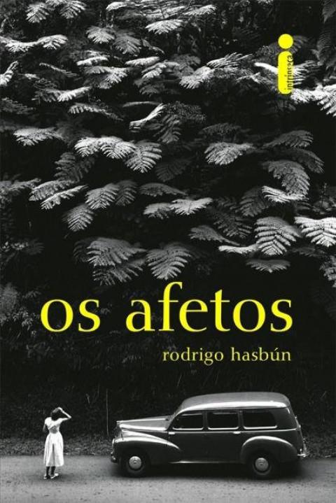 OS AFETOS - Rodrigo Hasbún