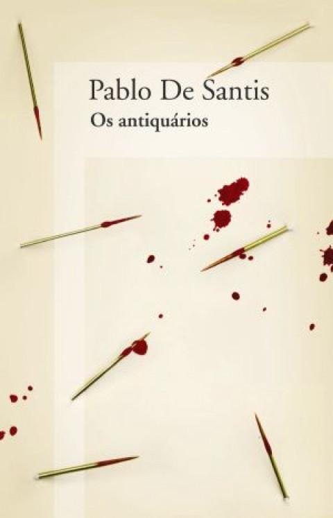 OS ANTIQUÁRIOS - Pablo de Santis