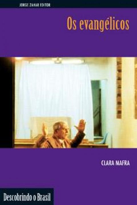 OS EVANGÉLICOS - Clara Cristina Jost Mafra