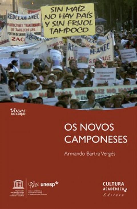 OS NOVOS CAMPONESES - Leituras a partir do México profundo - Armando Bartra Vergés