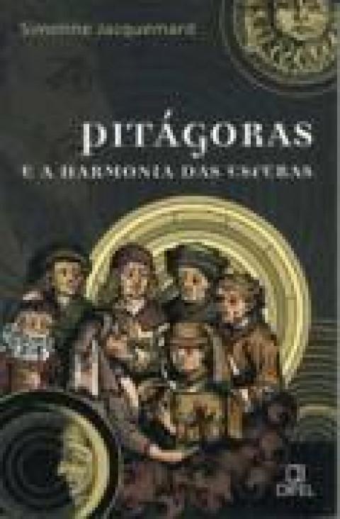 PITÁGORAS E A HARMONIA DAS ESFERAS - Simone Jacquemard