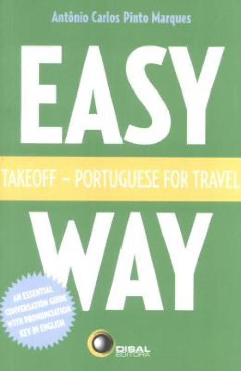 TAKEOFF - Portuguese For Travel - Easy Way - Marques, Antonio Carlos Pinto