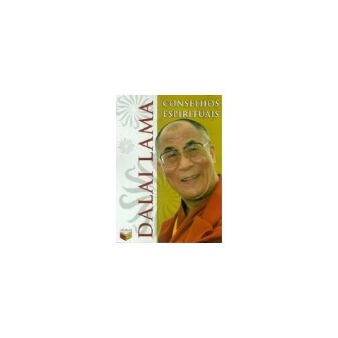 CONSELHOS ESPIRITUAIS - Dalai Lama