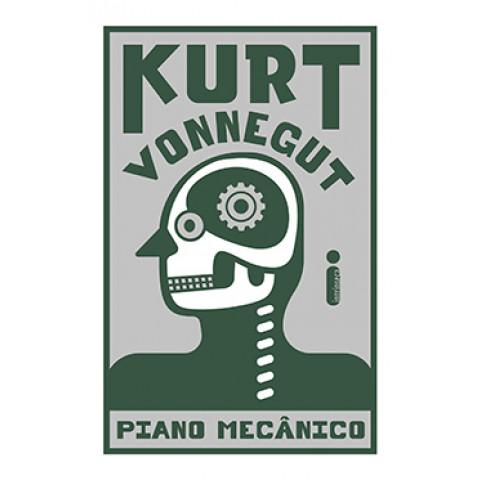 PIANO MECÂNICO KURT VONNEGUT - breve lançamento