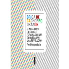 BRIGA DE CACHORRO GRANDE - Fred Vogelstein