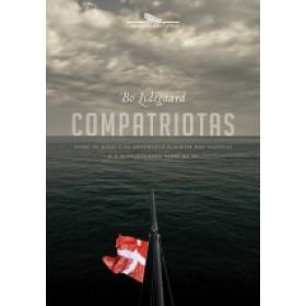 COMPATRIOTAS - Como os judeus da Dinamarca fugiram dos nazistas e o surpreendente papel da SS - Bo Lidegaard