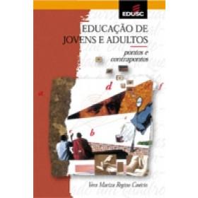 EDUCAÇÃO DE JOVENS E ADULTOS - Vera Mariza Regino Casério