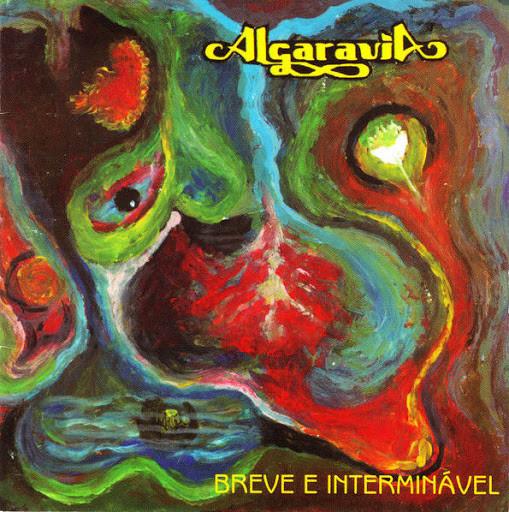 ALGARAVIA - Breve e Interminavel (CD), Rock Progressivo Brasileiro, Raridade, Ultimas cópias em estoque !!! FRETE GRÁTIS