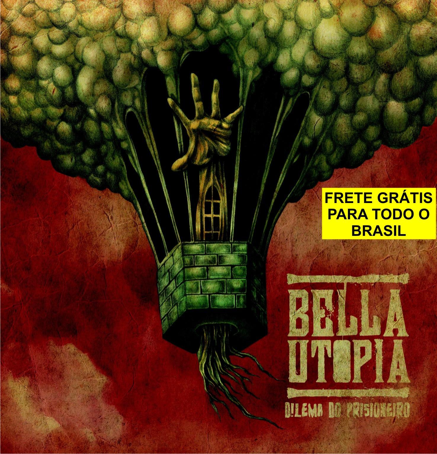 BELLA UTOPIA - Dilema do Prisioneiro (CD) - FRETE GRÁTIS