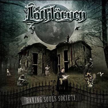 LOTHLORYEN - Raving Souls Society (CD)