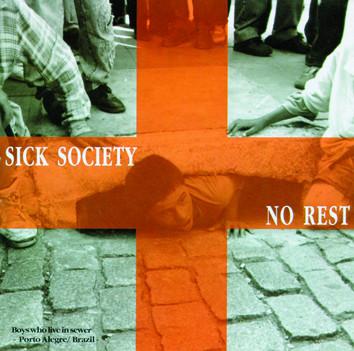 NO REST – Sick Society (CD) - FRETE GRÁTIS - Brazilian Thrash/Hardcore with female vocals