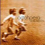 OCTOHPERA - Bons Amigos (CD)