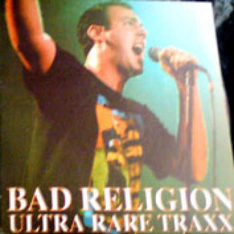 BAD RELIGION - Ultra Rare Traxx (CD)