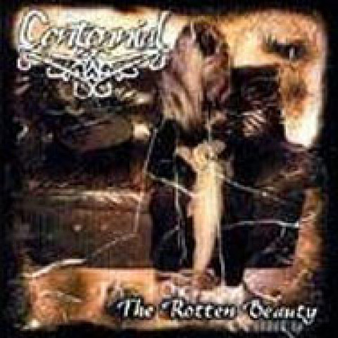 CENTENNIAL - The Rotten Beauty (CD)