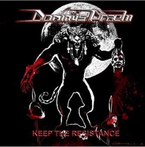 DOMINUS PRAELII - Keep the Resistance (CD)
