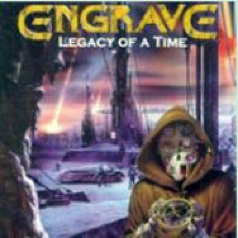 ENGRAVE - The Legacy of a Time (CD)