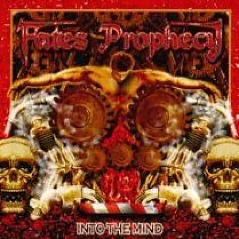 Fates Prophecy - Into The Mind (CD)