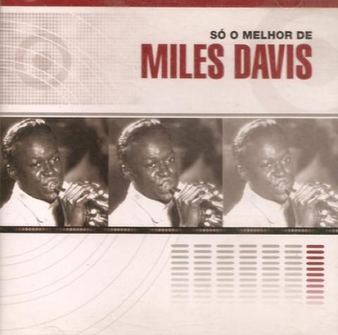 MILES DAVIS - Só o Melhor de (CD)