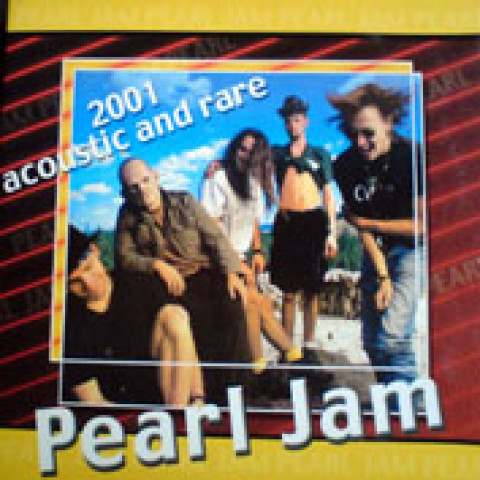 PEARL JAM - 2001 Acoustic and Rare (CD/Digipack)