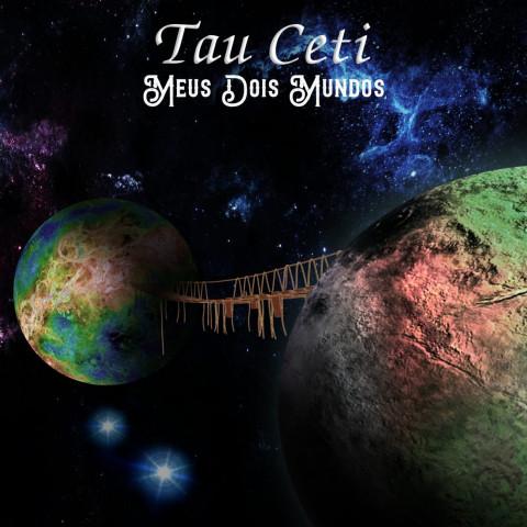 TAU CETI - Meus Dois Mundos (CD) Symphonic-Progressive-Rock-Instrumental, FRETE GRÁTIS