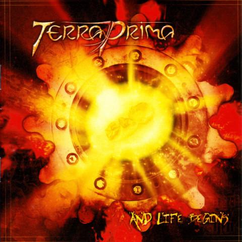 TERRA PRIMA - And Life Begins (CD)
