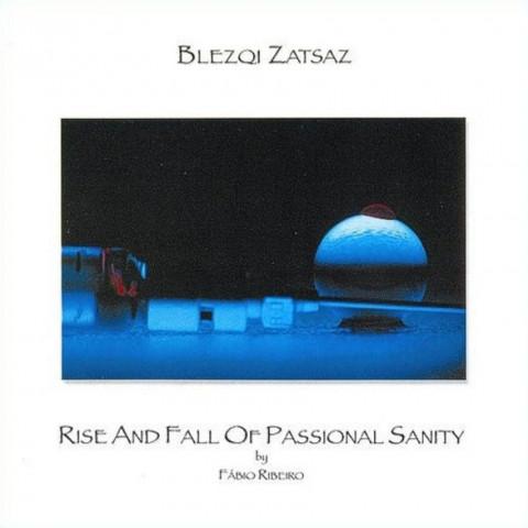 BLEZQI ZATSAZ -Rise-Fall Passional Sanity (CD), Brazil Instr. Sympho Prog a la SOLARIS, FRETE GRATIS