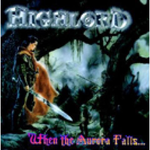 HIGHLORD - When The Aurora Falls...(CD), Heavy Metal melodico Italiano a la Rhapsody, Raridade, Ultimas cópias em estoque !!! FRETE GRÁTIS