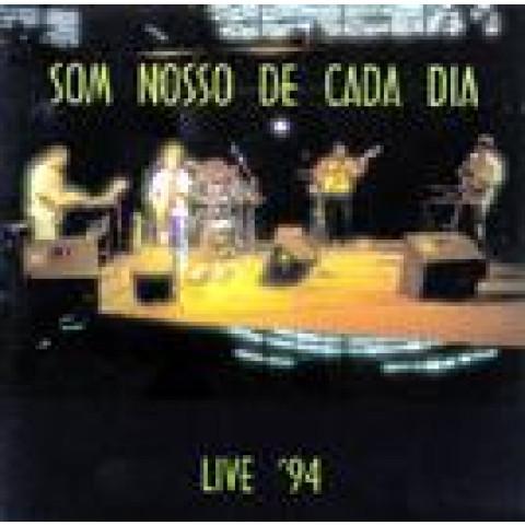 SOM NOSSO DE CADA DIA - Live '94 (CD)