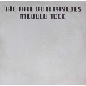 MODULO 1.000 - Não Fale com Paredes (LP/Vinyl) Reedição Europa 2015, Capa Tripla, Raro, 2 Cópias no estoque, FRETE GRÁTIS