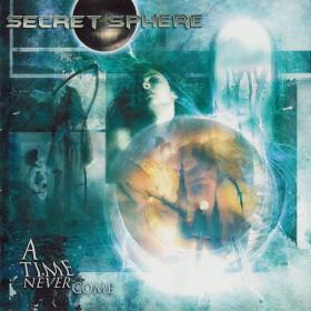 SECRET SPHERE - A Time Nevercome (CD), Melodic Heavy Metal a la RHAPSODY, FRETE GRÁTIS