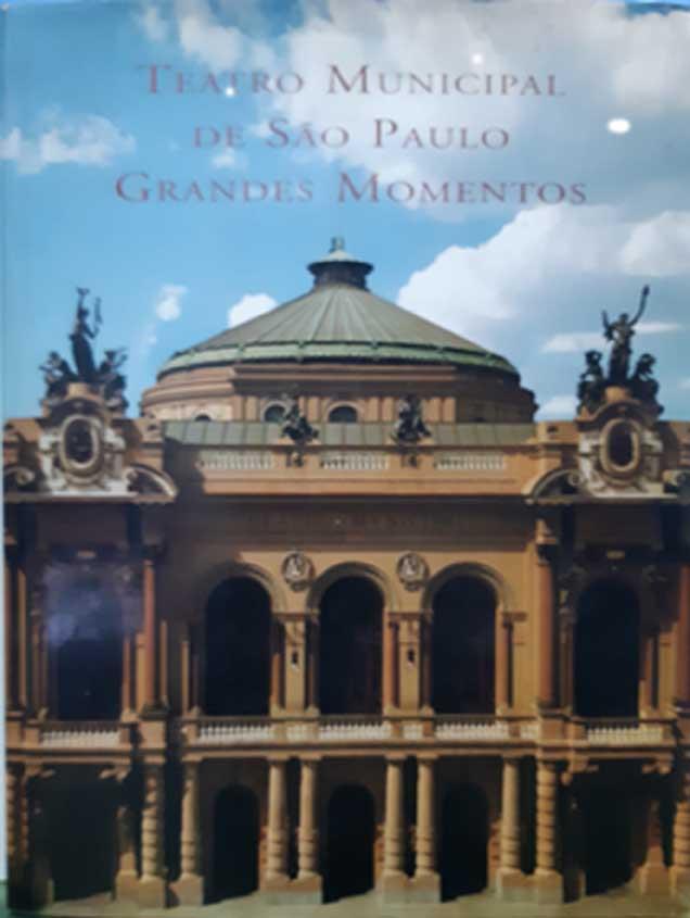 Teatro Municipal de São Paulo: grandes momentos