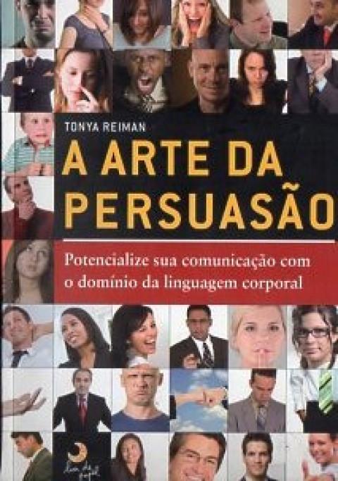 A arte da persuasão / O poder do Sim