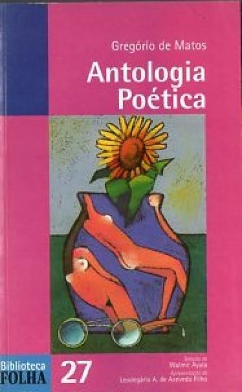 Antologia poética : Gregório de Matos
