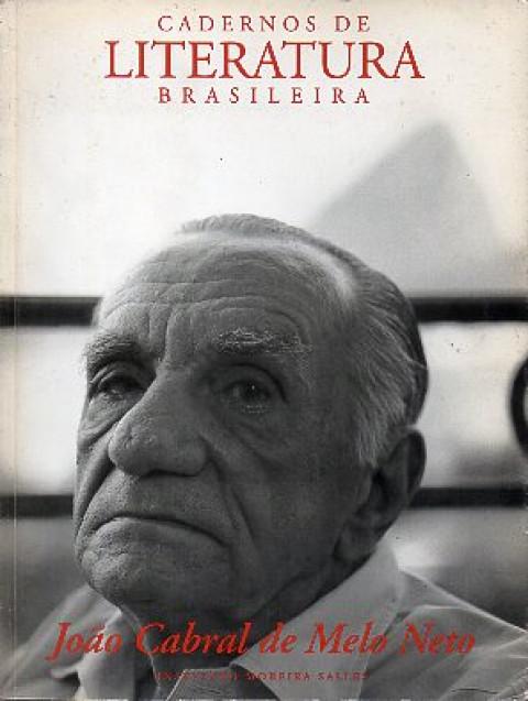 Cadernos de Literatura Brasileira: João Cabral De Melo Neto - Número 1