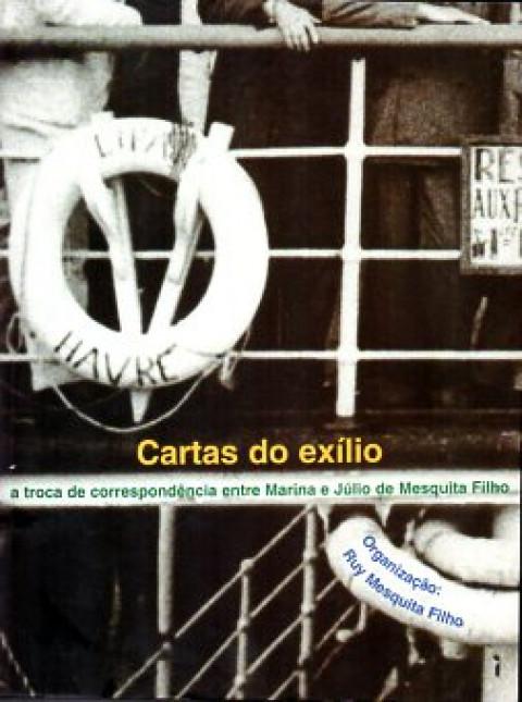 Cartas do exílio: a troca de correspondência entre Marina e Júlio de Mesquita Filho
