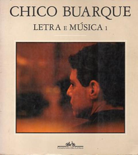 Chico Buarque - letra e música - volume 1