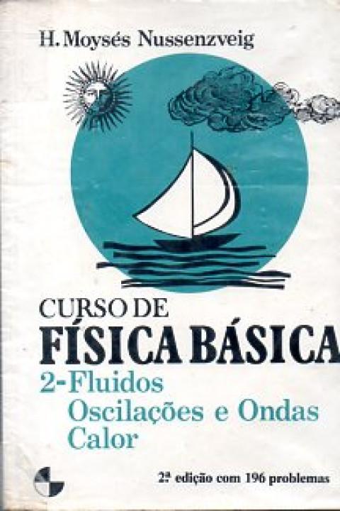 Curso de física básica: 2 - fluidos, oscilações e ondas calor