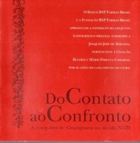 Do Contato ao Confronto: a Conquista de Guarapuava no Século XVIII - FOLDER