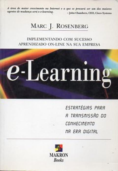 E-Learning: estratégias para a transmissão do conhecimento na era digital