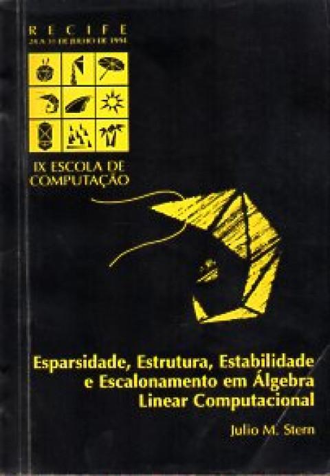 Esparsidade, estrutura, estabilidade, escalonamento em Álgebra linear computacional
