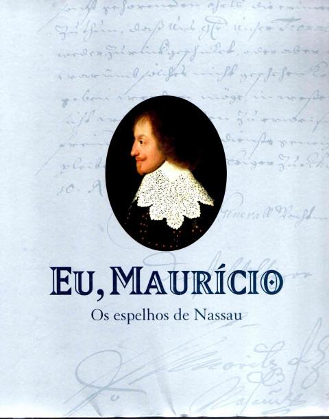Eu, Maurício: os espelhos de Nassau